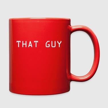 THAT GUY - Full Color Mug