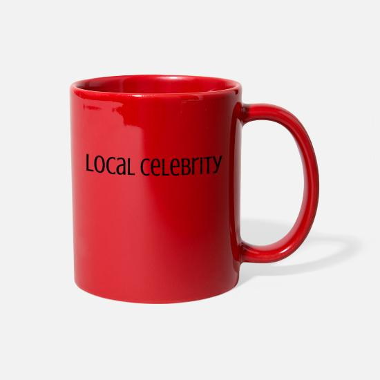 Celebrate Mugs & Drinkware - Local Celebrity - Full Color Mug red