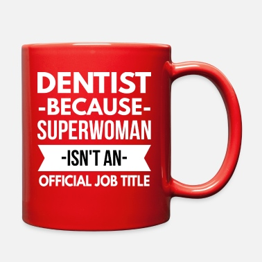 Superwoman Dentist Superwoman - Full Color Mug