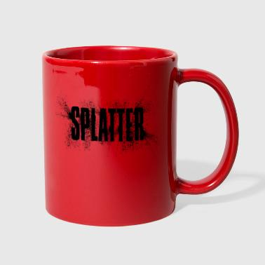 Splatter splatter - Full Color Mug