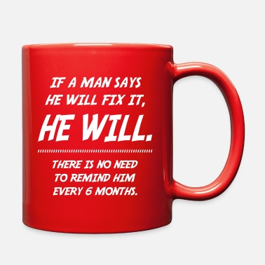 A man will fix it - Full Color Mug