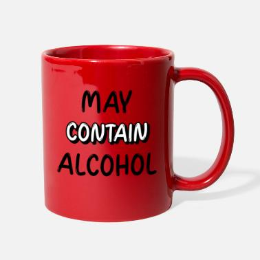 Fine Funny White Lies Party Ideas - May Contain Alcohol - Full Color Mug