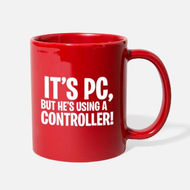 Funny Video Game It's PC, but he's using a Controller! - Full Color Mug