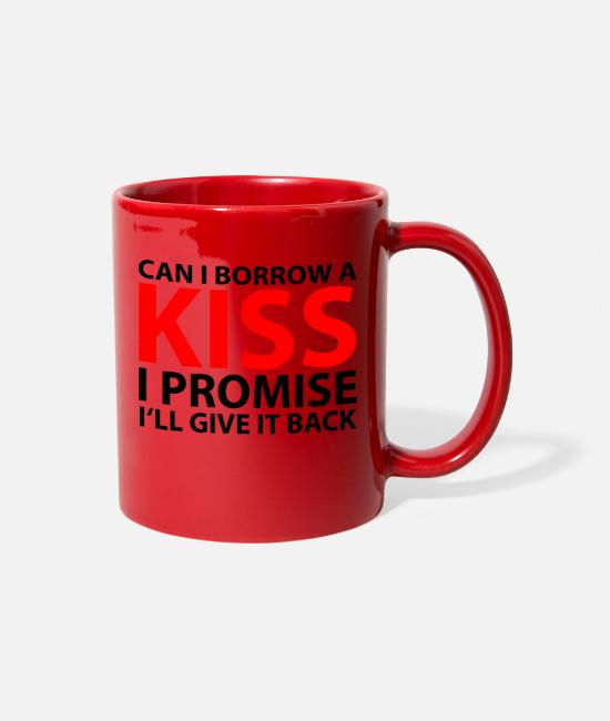Liebespaar Mugs & Cups - Can i borrow a kiss valentines day gift - Full Color Mug red
