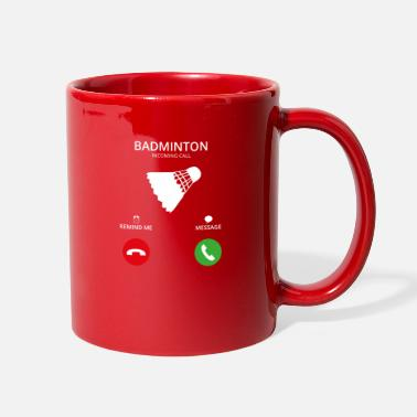 Badminton Call Mobile Anruf badminton - Full Color Mug