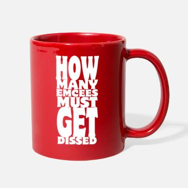 Disse How Many Emcees Must Get Dissed - Full Color Mug