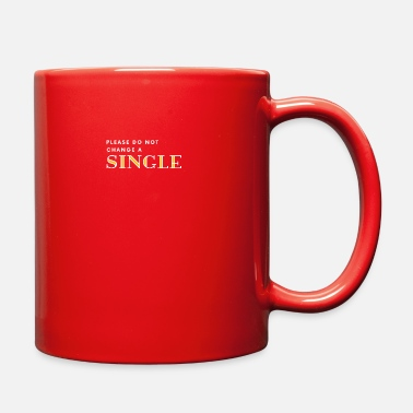 Double Meaning Funny Single memes gift with double meaning - Full Color Mug