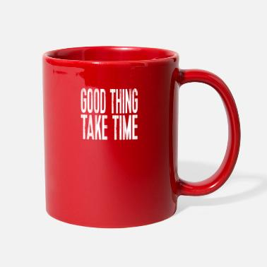 Word Christian Shirts Good Thing Take Time - Christian - Full Color Mug