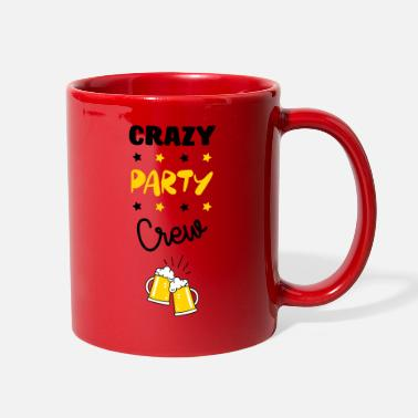 Fashion Joke Quote Crazy Party Crew !  - Full Color Mug