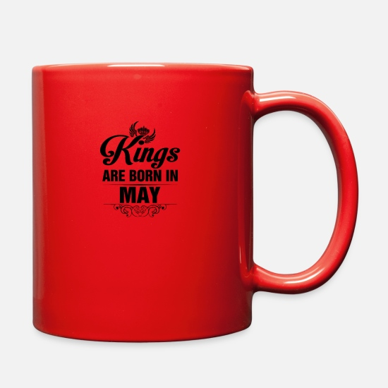 May Mugs & Drinkware - Kings Are Born In May - Full Color Mug red