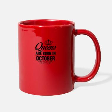Are Born In October Queens are born in October - Full Color Mug