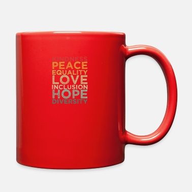 Human Righ Peace Love Diversity Inclusion Equality Human Righ - Full Color Mug