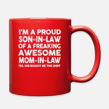 Mother Proud Son In Law Of Awesome Mother In Law TShirt - Full Color Mug