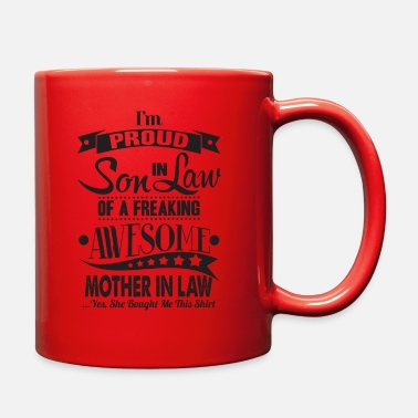 Son I'm a proud son in law of awesome mother in law - Full Color Mug
