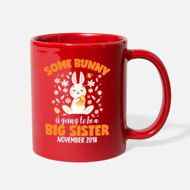 Easter Bunny Big Sister In November 2018 Cute - Full Color Mug