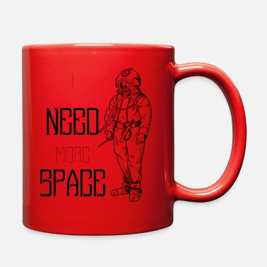 Space i need more space astronaut vintage style - Full Color Mug