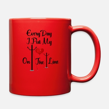 Electrical Line Every Day I Put My Heart On The Line Design for Linemans Wife - Full Color Mug