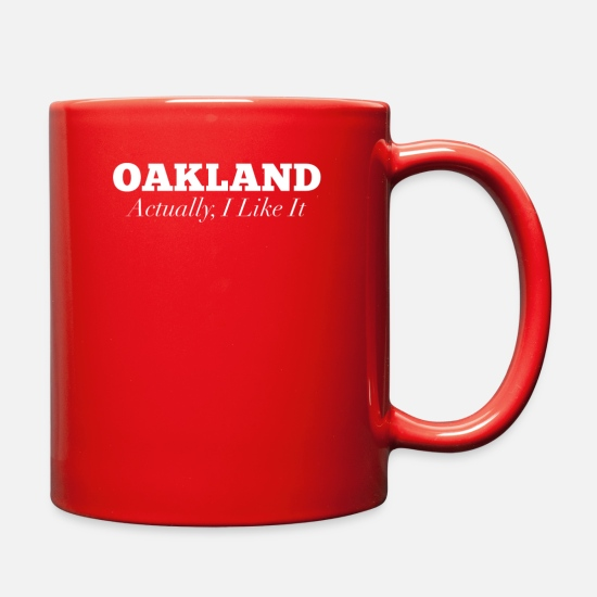 Oakland Mugs & Drinkware - Oakland Actually I Like Funny Oakland - Full Color Mug red