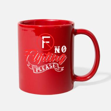 Flirting No Flirting Please - Full Color Mug