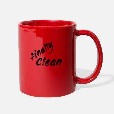 Clean What It Is finally clean - Full Color Mug