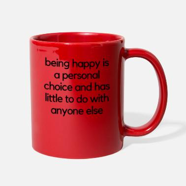 Happiness be happy - Full Color Mug