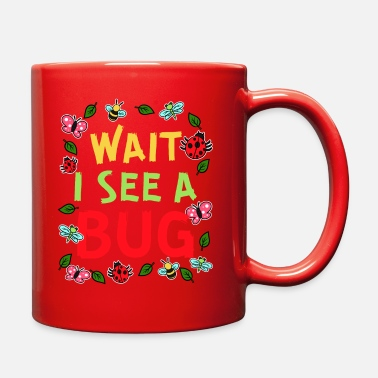 Ladybug Wait I See A Bug - Full Color Mug