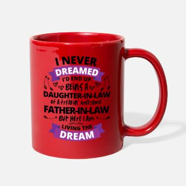 Daughter I Never Dreamed Being A Daughter-In-Law - Full Color Mug