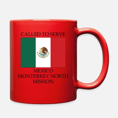Monterrey Mexico Monterrey North LDS Mission Called to - Full Color Mug