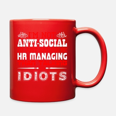 Manager Im Not Antisocial Id Just Rather Hr Managing - Full Color Mug