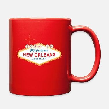 New Orleans Born in New Orleans - Full Color Mug