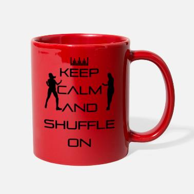 Keep Calm Keep calm and shuffle on - Keep calm! - Full Color Mug