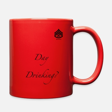 Day Drinking Day Drinking? - Full Color Mug