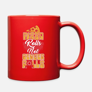 Pizza Rolls Not Gender Roles Pizza Rolls Not Gender Roles funny feminist design - Full Color Mug