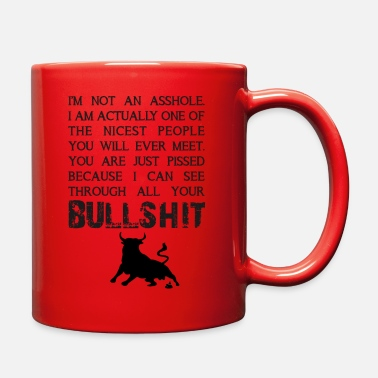 Bull I can see through all your bullshit - Full Color Mug