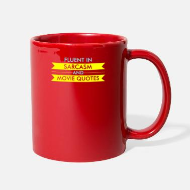 Movie Quote Fluent In Sarcasm & Movie Quotes - Full Color Mug