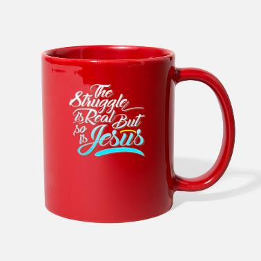 f8cadf5ab The struggle is real but so is jesus funny tshirt - Full Color Mug
