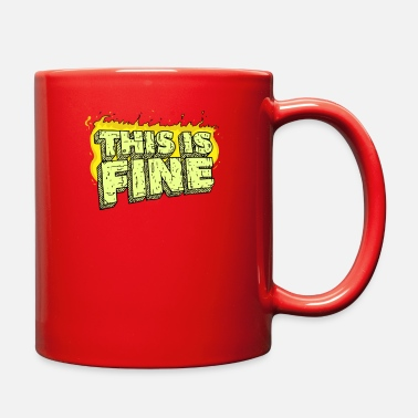 Fine This Is Fine - Full Color Mug