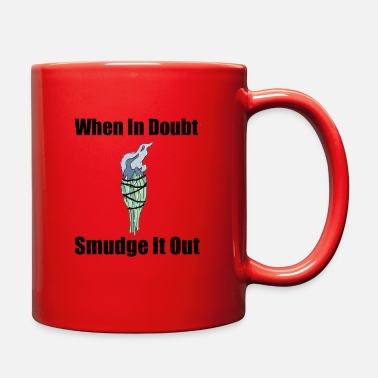 Smudge When In Doubt Smudge It Out - Full Color Mug