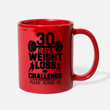 Skinny Bitch 30 Days Weight Loss Challenge - Please Remind Me - Full Color Mug