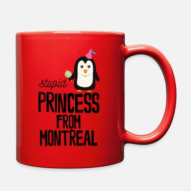 stupid Princess from Montreal - Full Color Mug