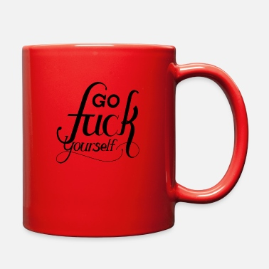 Yourself go fuck yourself - Full Color Mug