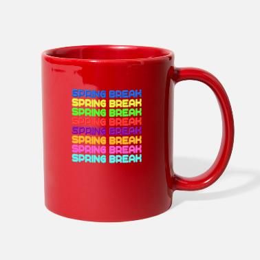 Spring Break Spring Break - Full Color Mug