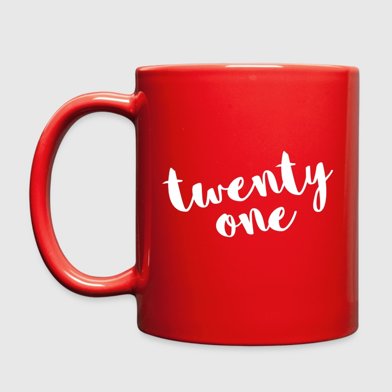 Twenty One / 21 Birthday Quote - Full Color Mug