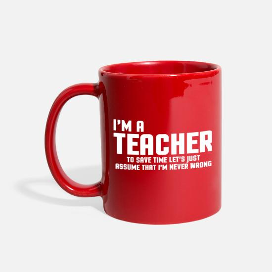 Funny Mugs & Drinkware - I'm A Teacher Funny Quote - Full Color Mug red