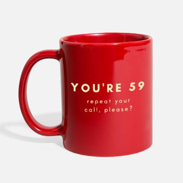 Ham radio: You're 59 - Full Color Mug