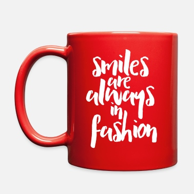 Fashion Smiles In Fashion Quote - Full Color Mug