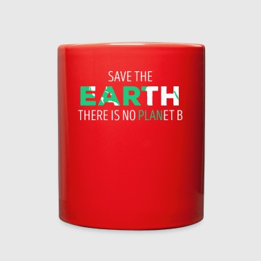 Save The Earth Ecology T-shirt - Full Color Mug