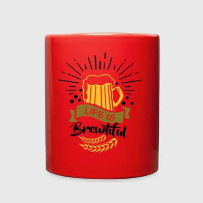 Life is Brewtiful Beer Alcohol Brewery Oktoberfest - Full Color Mug