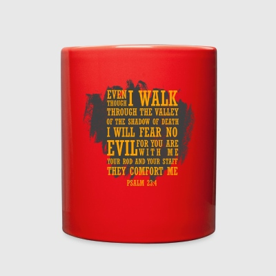 Even I walk through the valley(Psalm23:4) - Full Color Mug