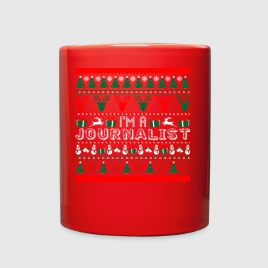I Am Journalist Christmas Ugly Sweater - Full Color Mug